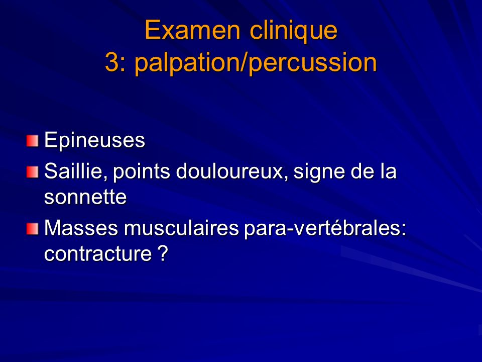 Examen clinique 3: palpation/percussion