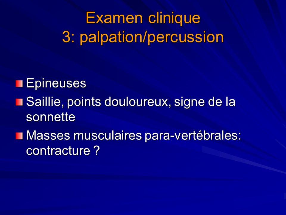 Examen clinique 3: palpation/percussion