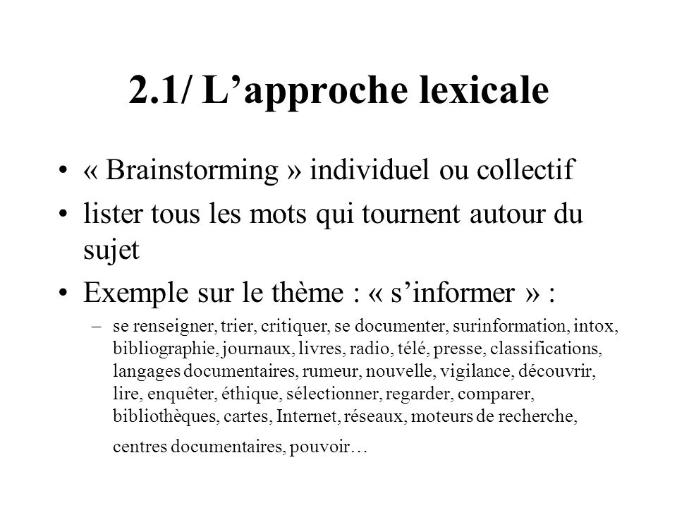 2.1/ L'approche lexicale « Brainstorming » individuel ou collectif