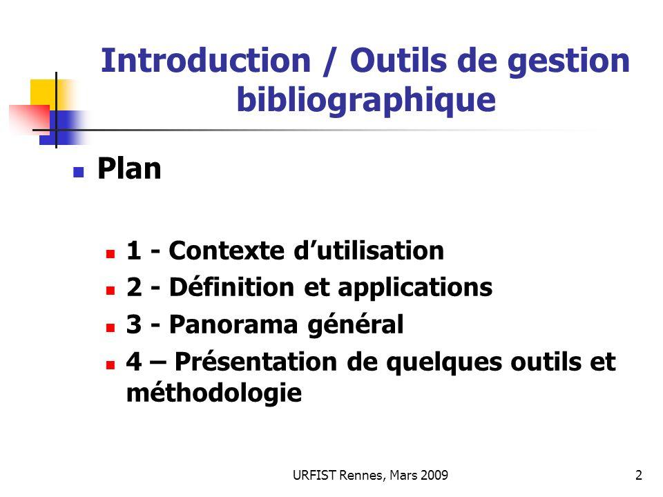 Introduction / Outils de gestion bibliographique