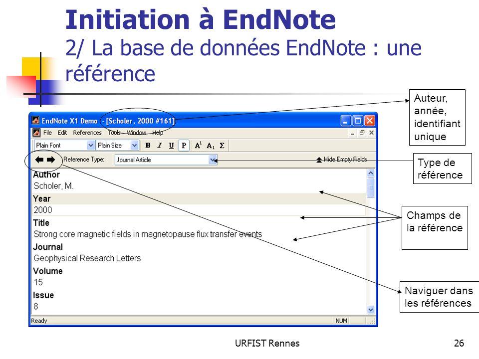 Initiation à EndNote 2/ La base de données EndNote : une référence
