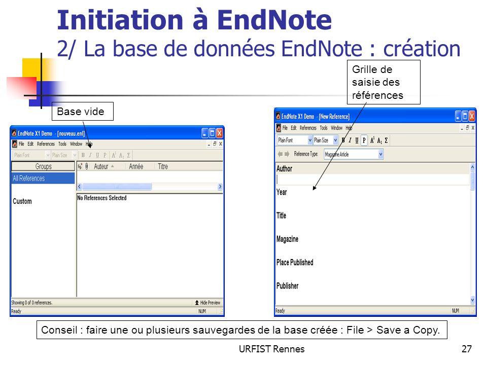 Initiation à EndNote 2/ La base de données EndNote : création