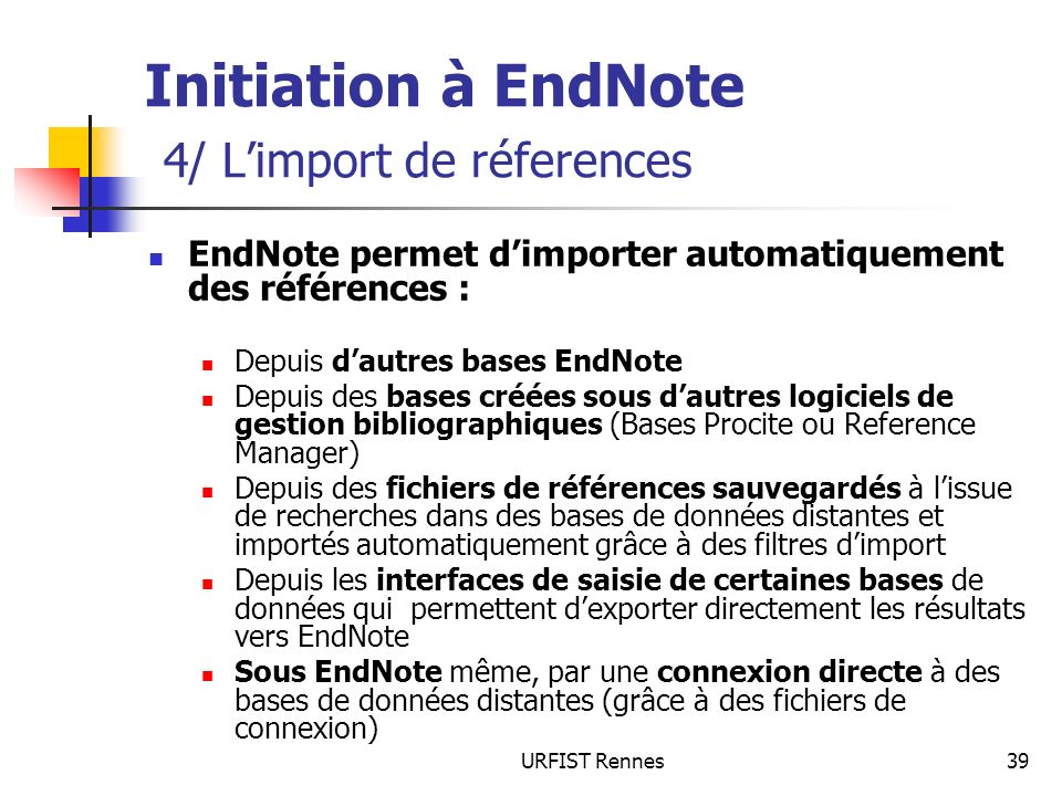 Initiation à EndNote 4/ L'import de réferences