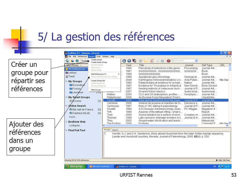5/ La gestion des références
