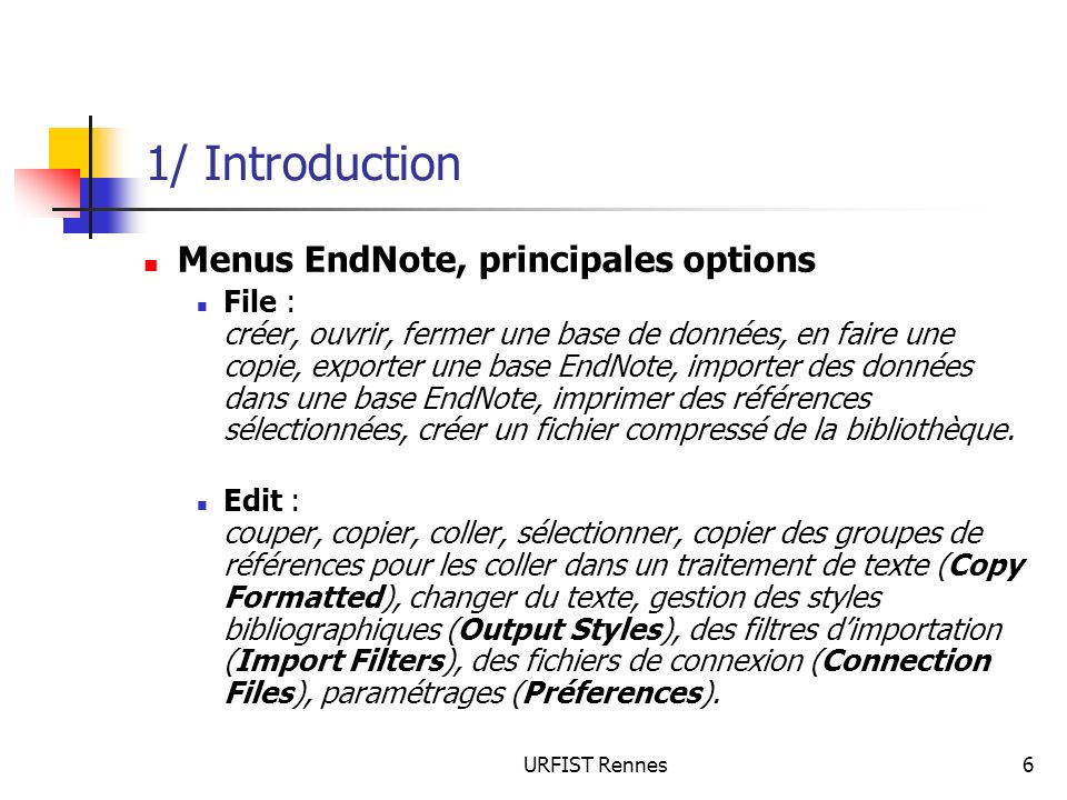 1/ Introduction Menus EndNote, principales options