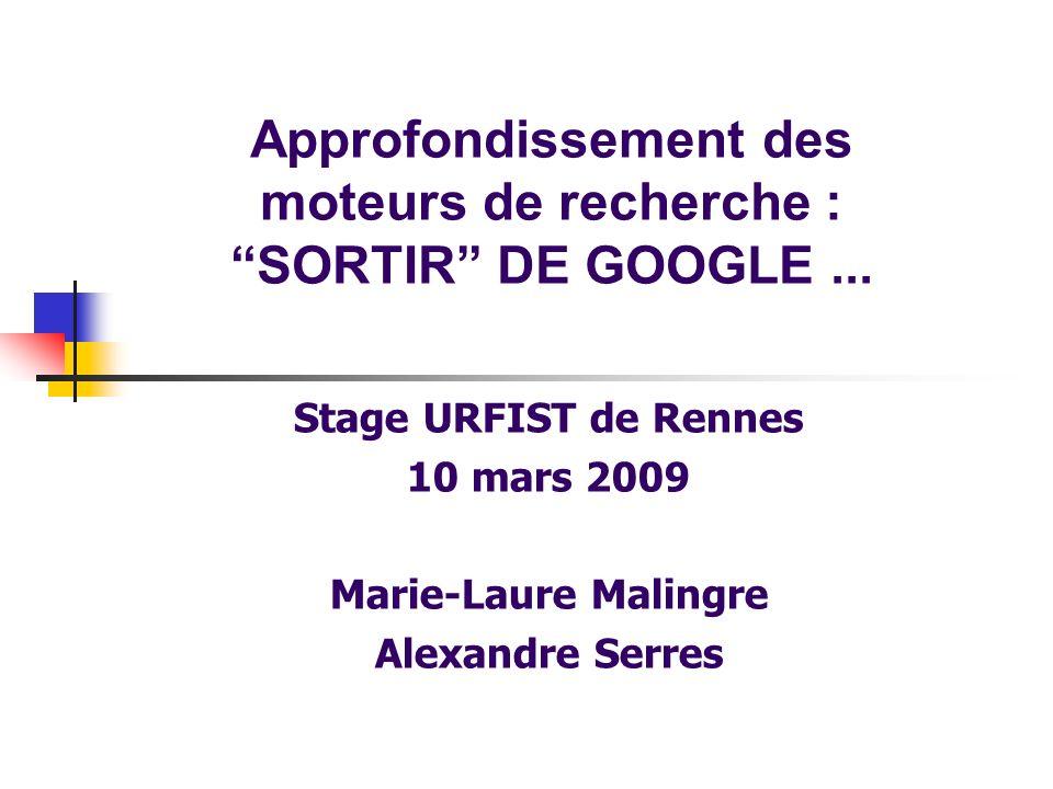 Approfondissement des moteurs de recherche : SORTIR DE GOOGLE ...