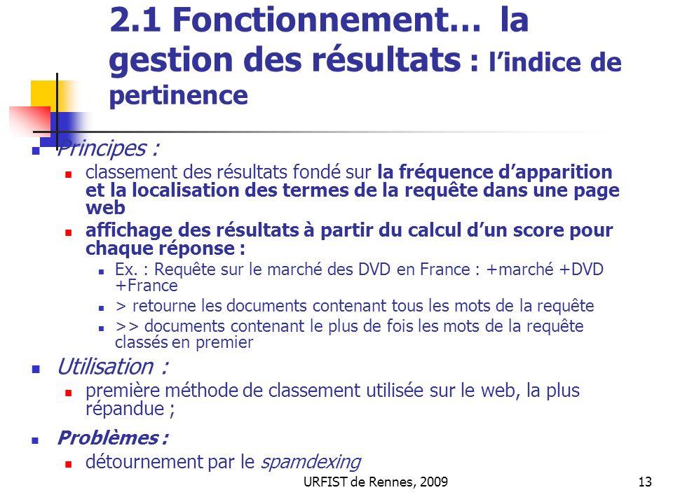 2.1 Fonctionnement… la gestion des résultats : l'indice de pertinence