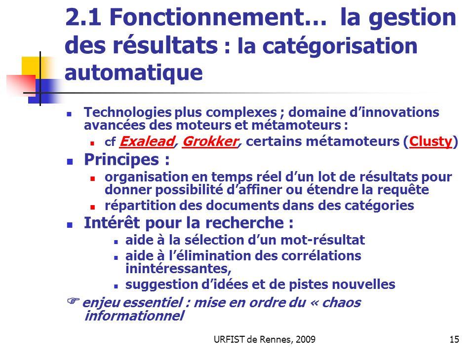 2.1 Fonctionnement… la gestion des résultats : la catégorisation automatique