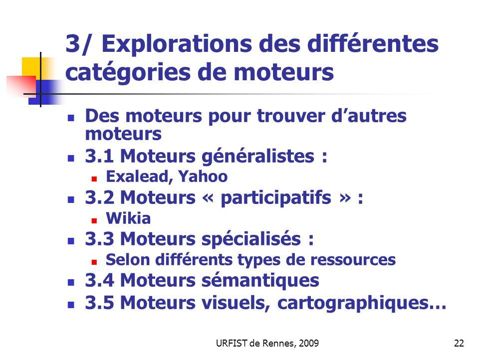 3/ Explorations des différentes catégories de moteurs