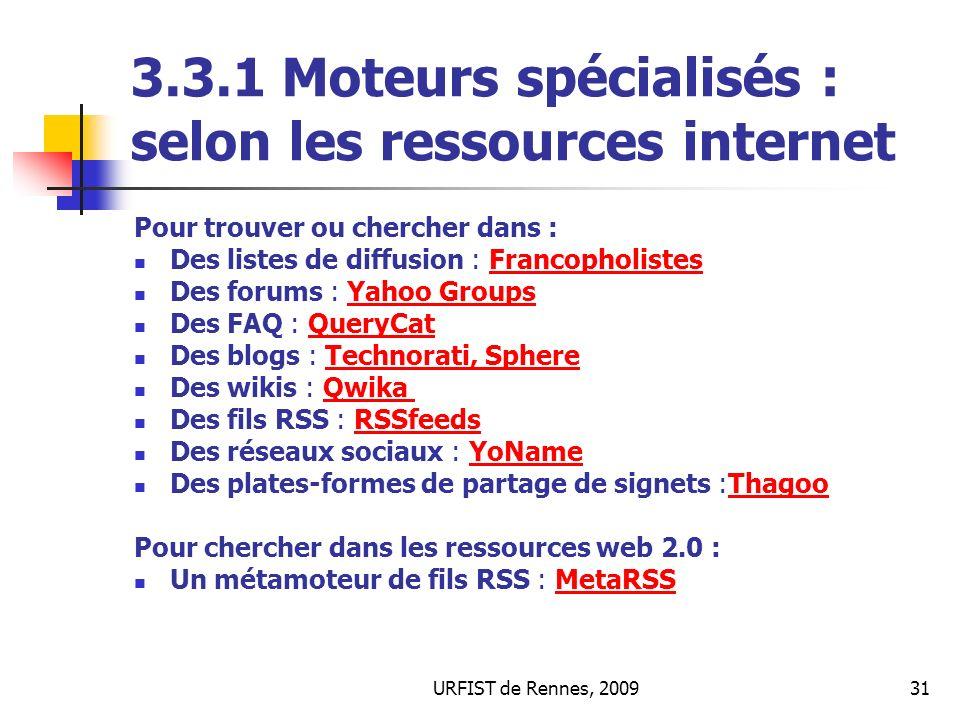 3.3.1 Moteurs spécialisés : selon les ressources internet