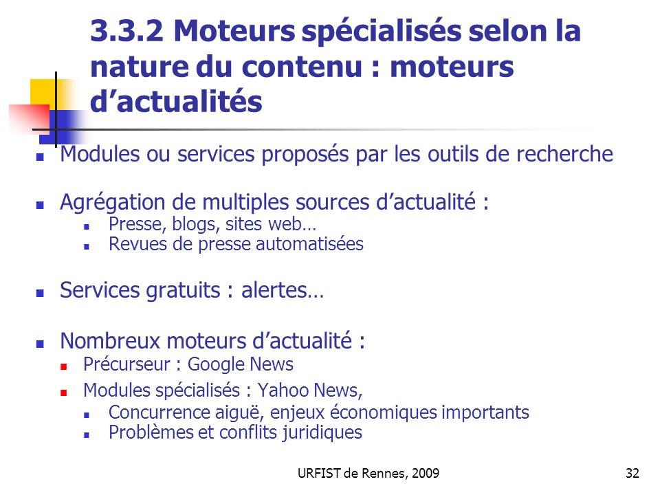 3.3.2 Moteurs spécialisés selon la nature du contenu : moteurs d'actualités