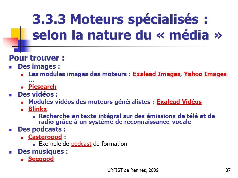 3.3.3 Moteurs spécialisés : selon la nature du « média »