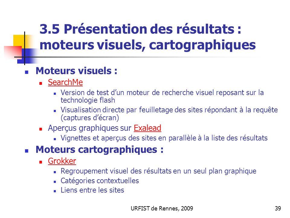 3.5 Présentation des résultats : moteurs visuels, cartographiques