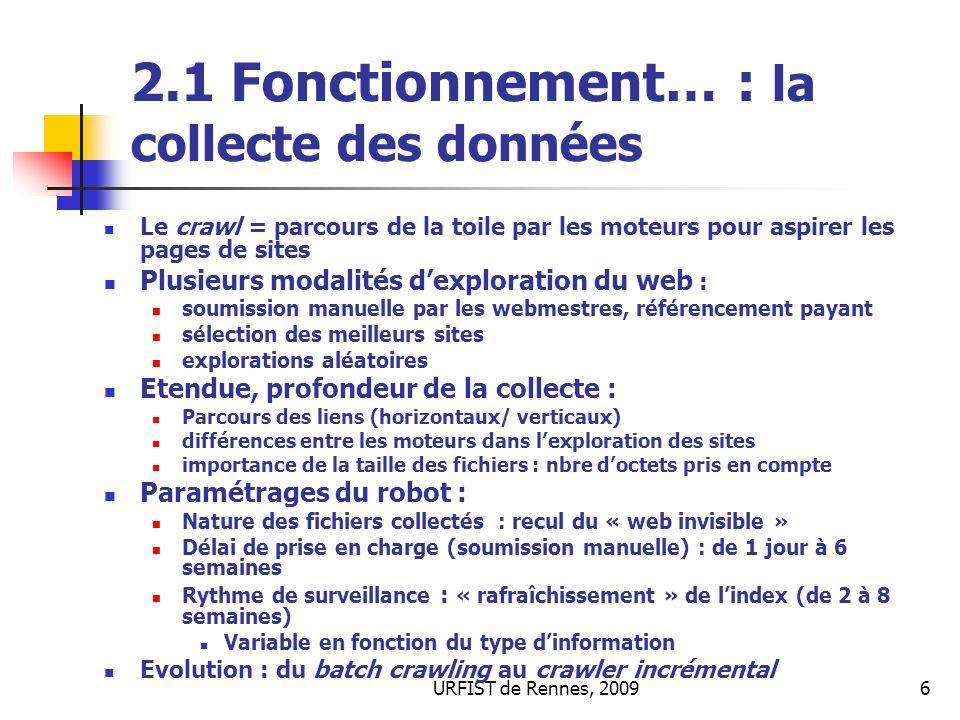 2.1 Fonctionnement… : la collecte des données