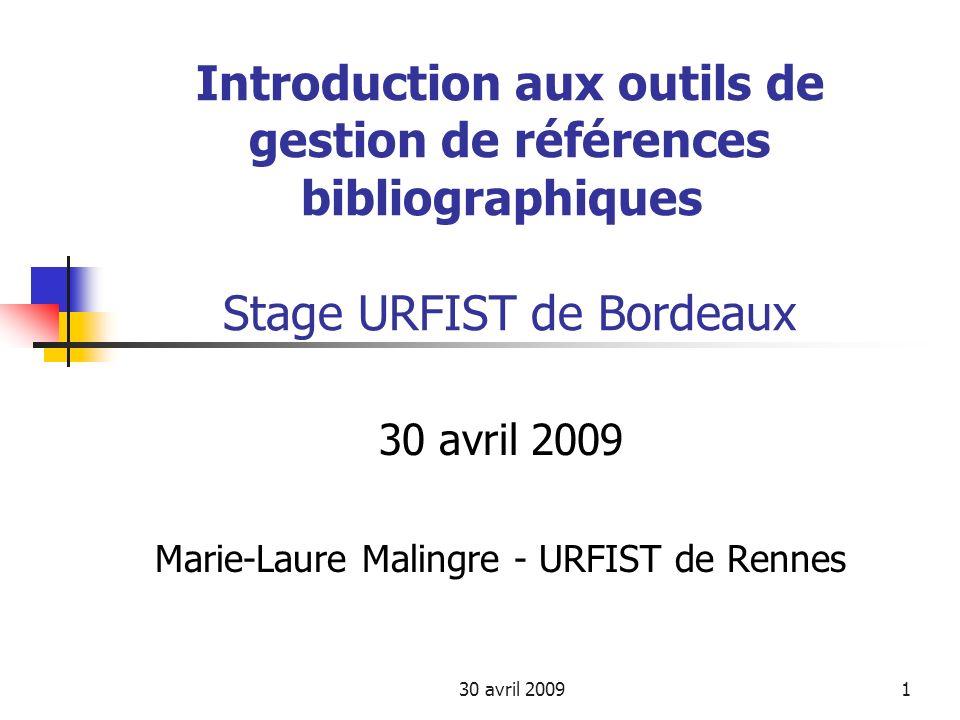 30 avril 2009 Marie-Laure Malingre - URFIST de Rennes