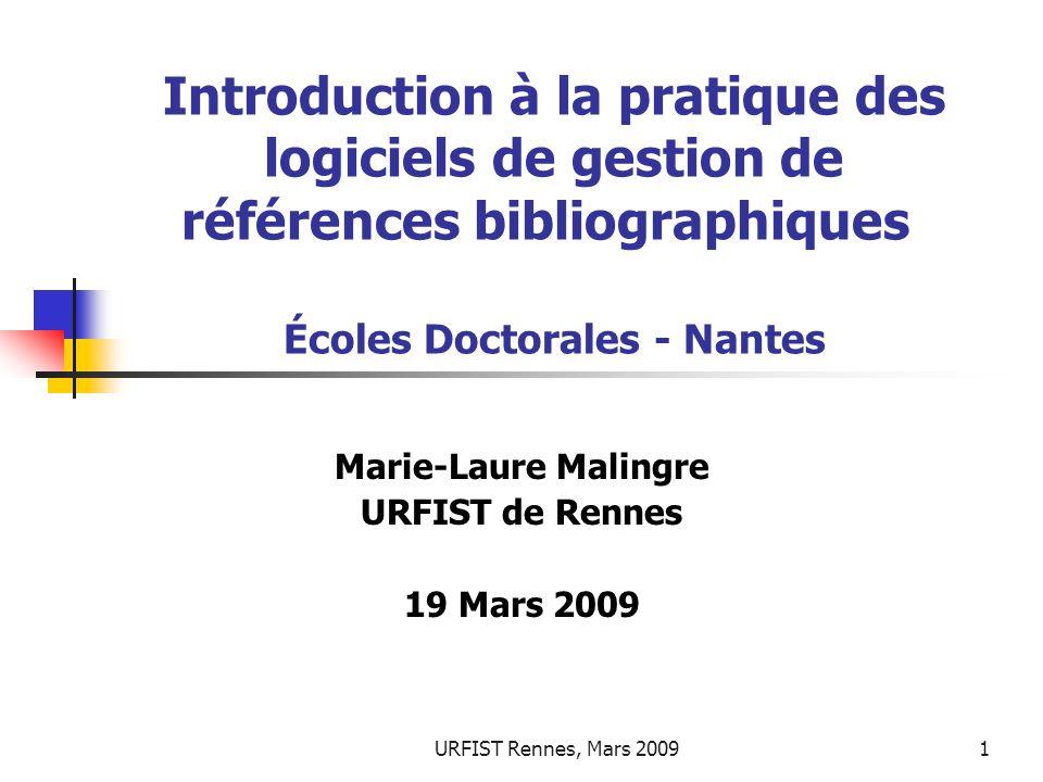 Marie-Laure Malingre URFIST de Rennes 19 Mars 2009