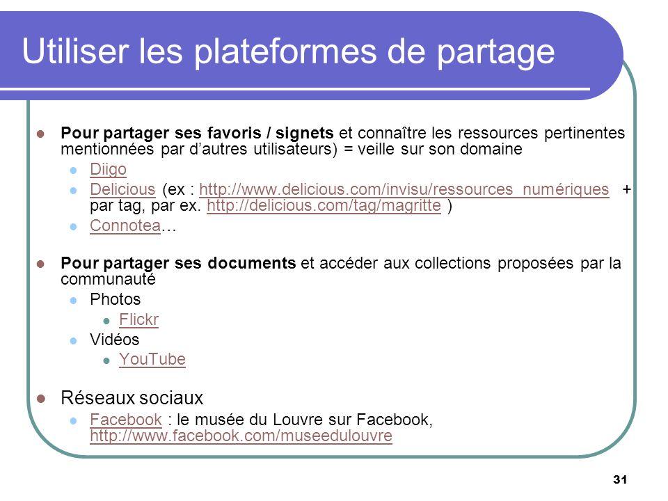 Utiliser les plateformes de partage