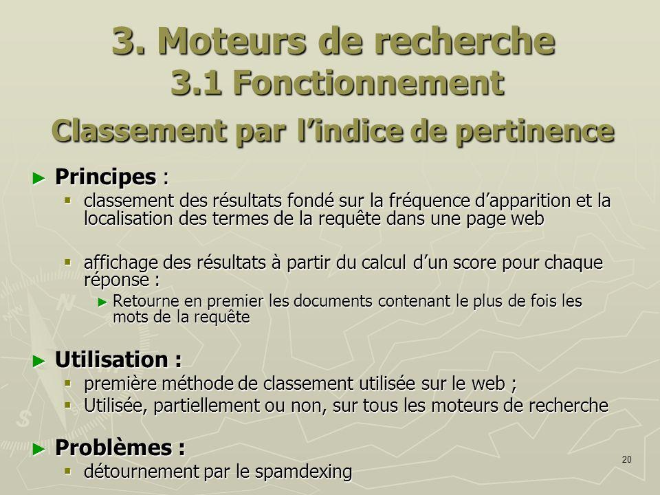 3. Moteurs de recherche 3.1 Fonctionnement Classement par l'indice de pertinence