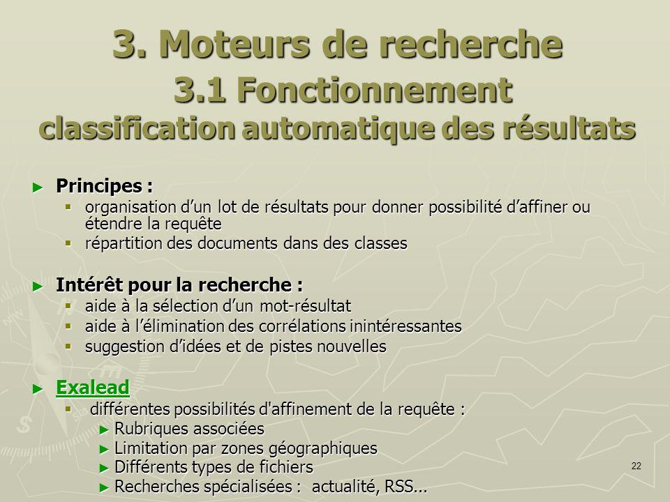 3. Moteurs de recherche 3.1 Fonctionnement classification automatique des résultats
