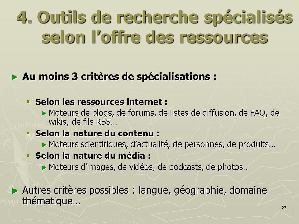 4. Outils de recherche spécialisés selon l'offre des ressources