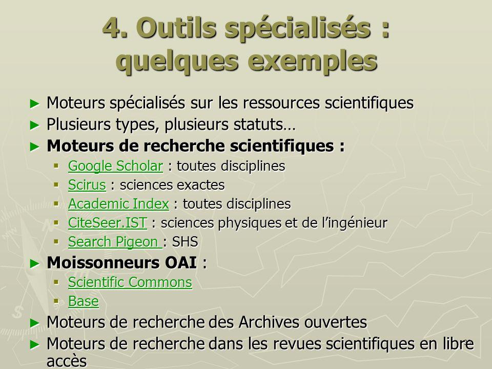 4. Outils spécialisés : quelques exemples