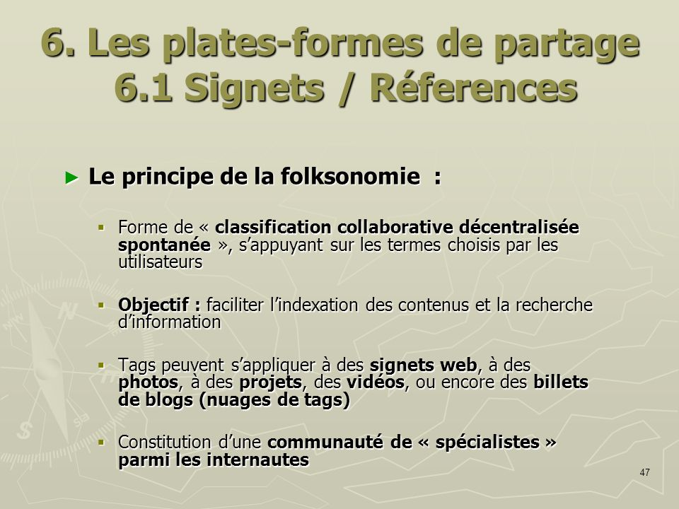 6. Les plates-formes de partage 6.1 Signets / Réferences
