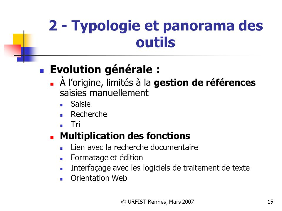 2 - Typologie et panorama des outils