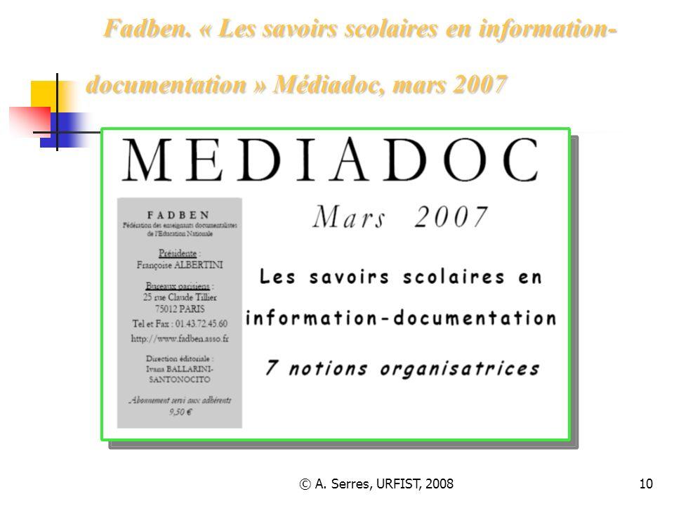 Fadben. « Les savoirs scolaires en information-documentation » Médiadoc, mars 2007