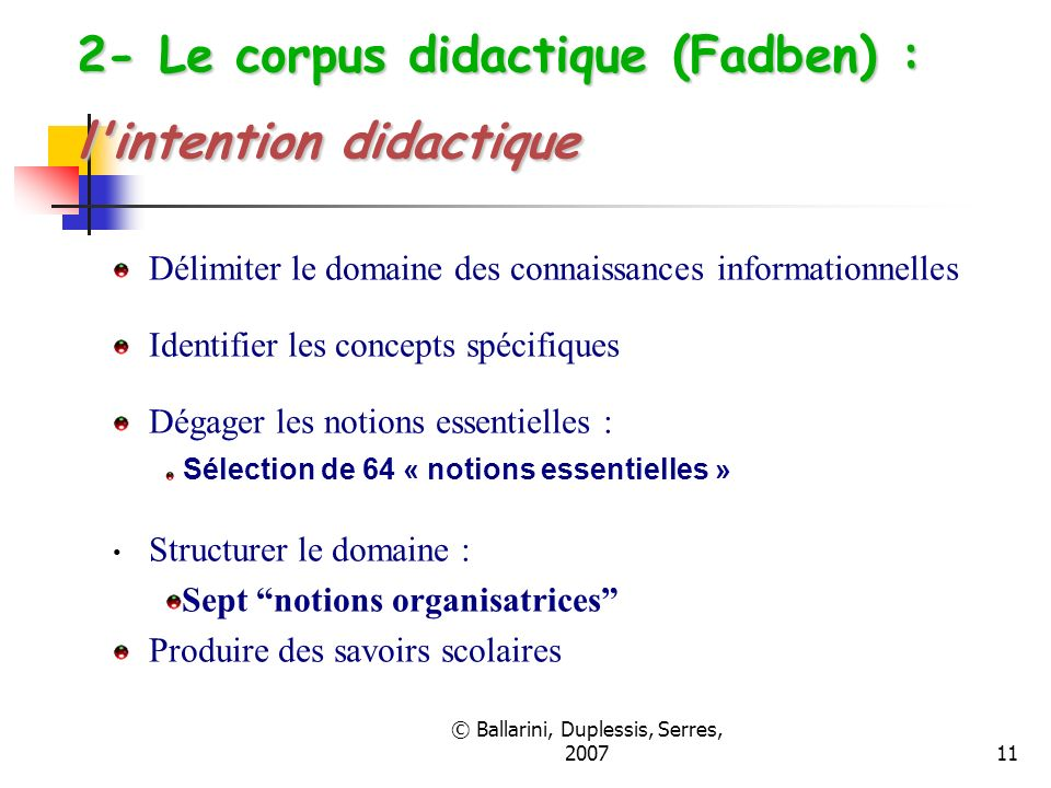 2- Le corpus didactique (Fadben) : l intention didactique