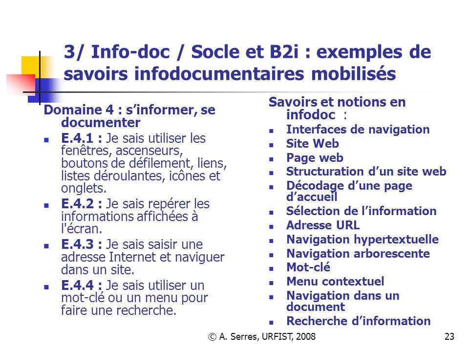 3/ Info-doc / Socle et B2i : exemples de savoirs infodocumentaires mobilisés
