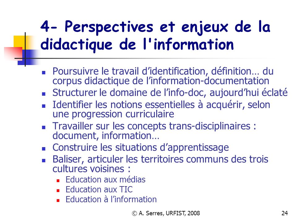 4- Perspectives et enjeux de la didactique de l information