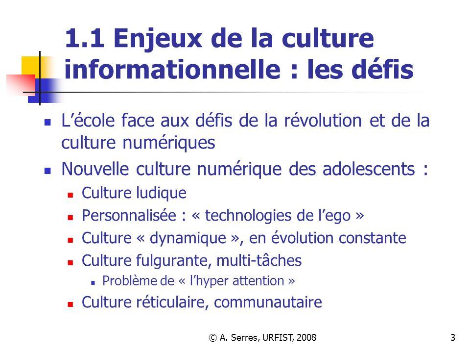 1.1 Enjeux de la culture informationnelle : les défis