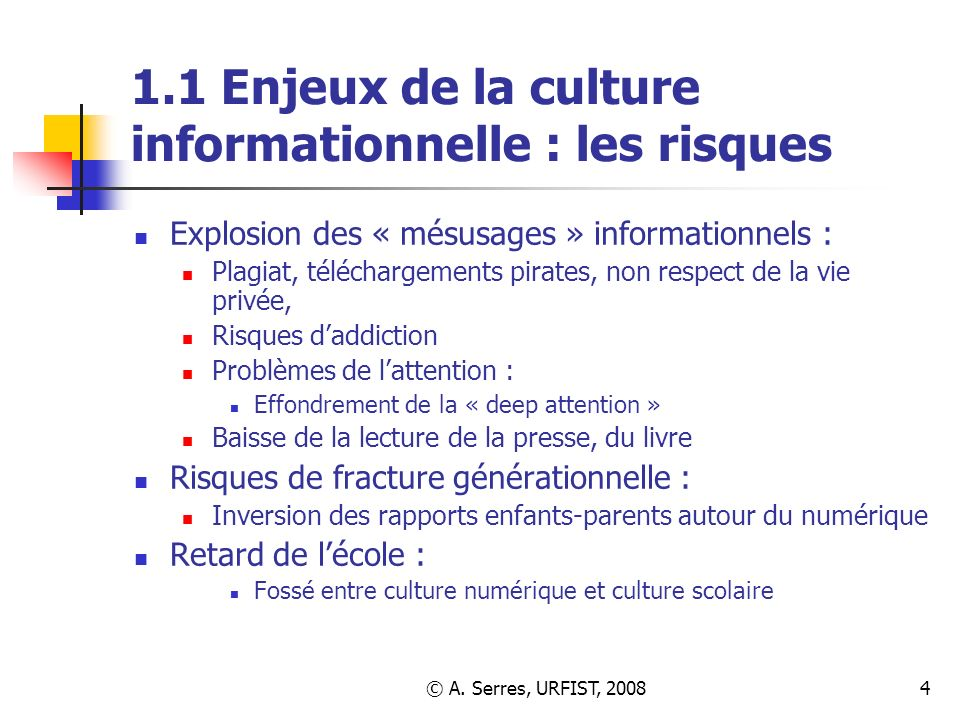 1.1 Enjeux de la culture informationnelle : les risques