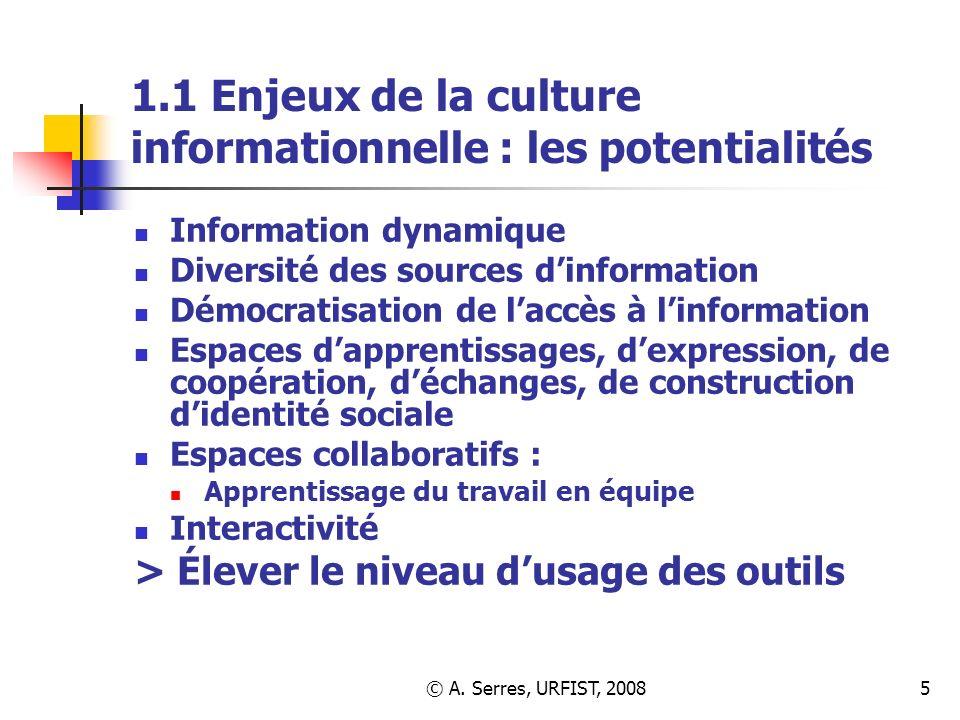 1.1 Enjeux de la culture informationnelle : les potentialités