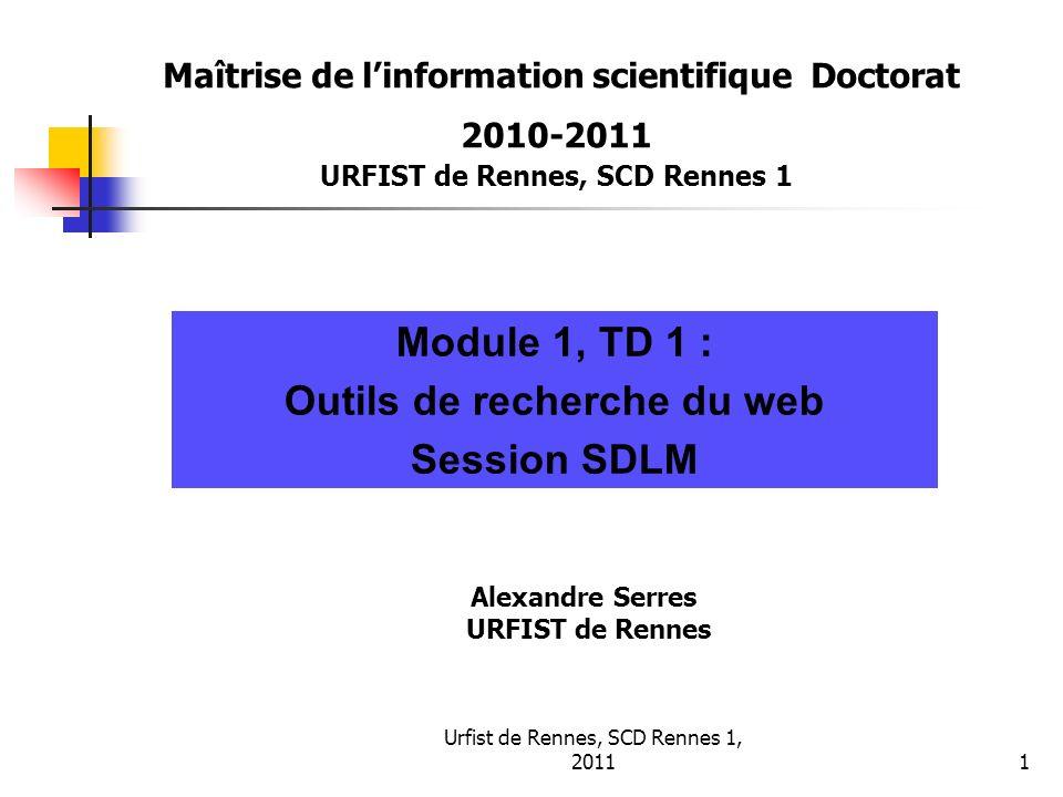 Outils de recherche du web Alexandre Serres URFIST de Rennes
