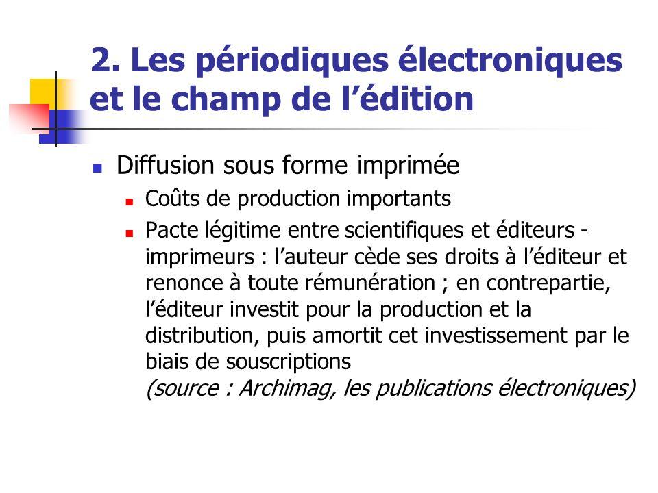2. Les périodiques électroniques et le champ de l'édition