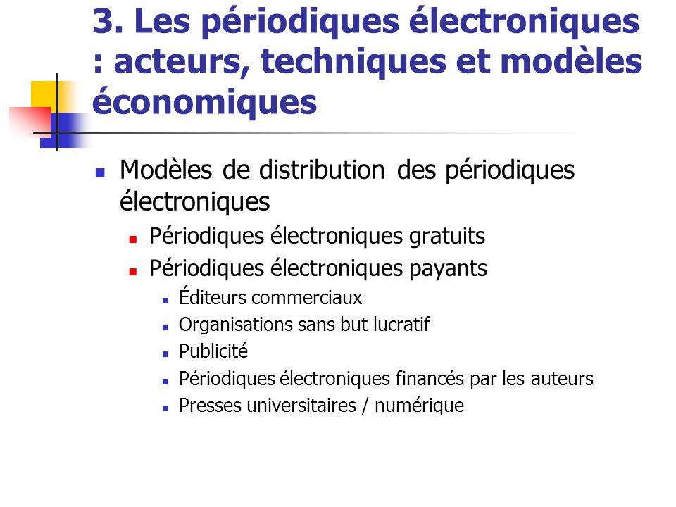 3. Les périodiques électroniques : acteurs, techniques et modèles économiques