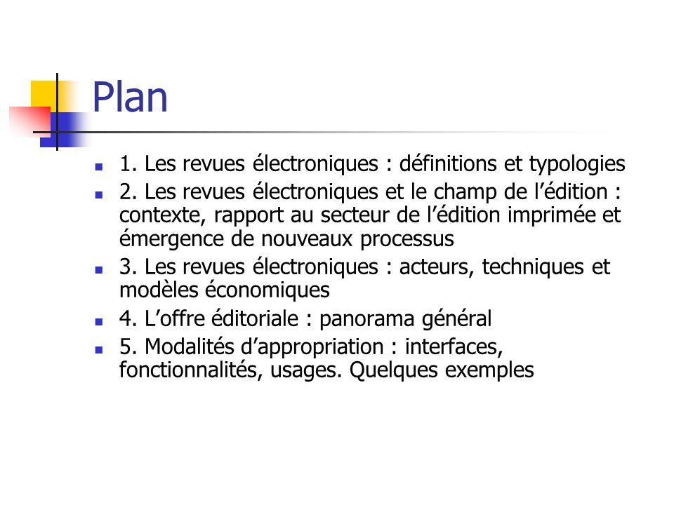 Plan 1. Les revues électroniques : définitions et typologies