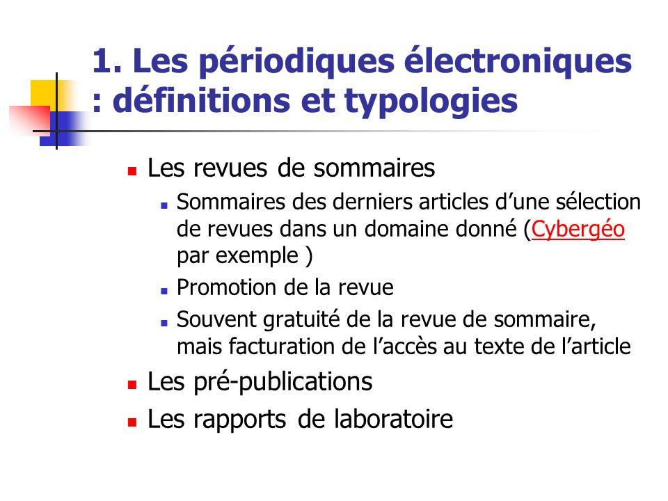 1. Les périodiques électroniques : définitions et typologies