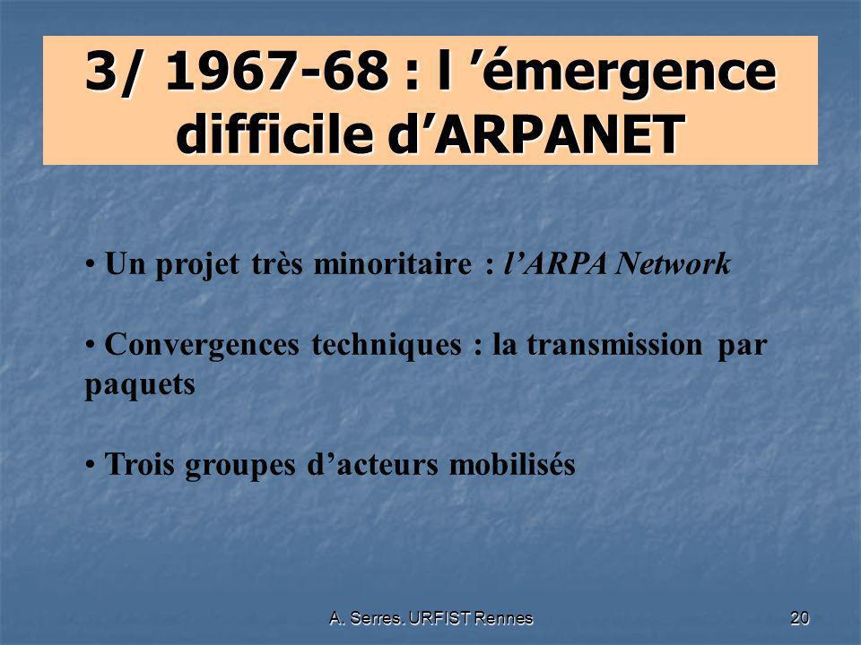 3/ 1967-68 : l 'émergence difficile d'ARPANET