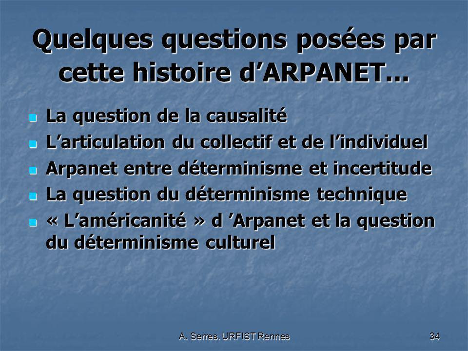 Quelques questions posées par cette histoire d'ARPANET...
