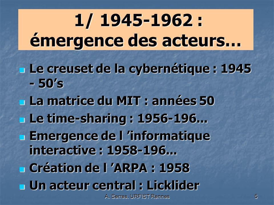 1/ 1945-1962 : émergence des acteurs…