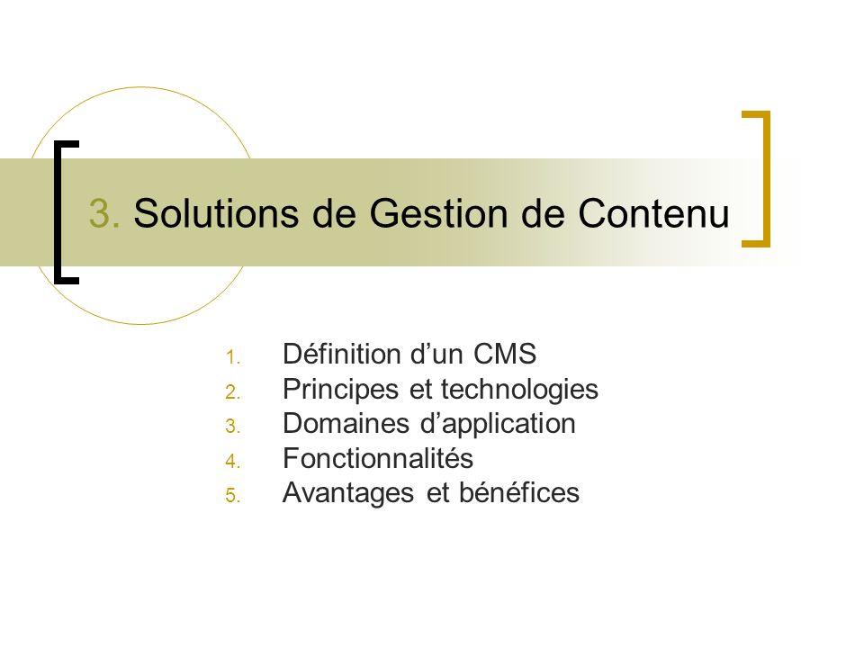 3. Solutions de Gestion de Contenu
