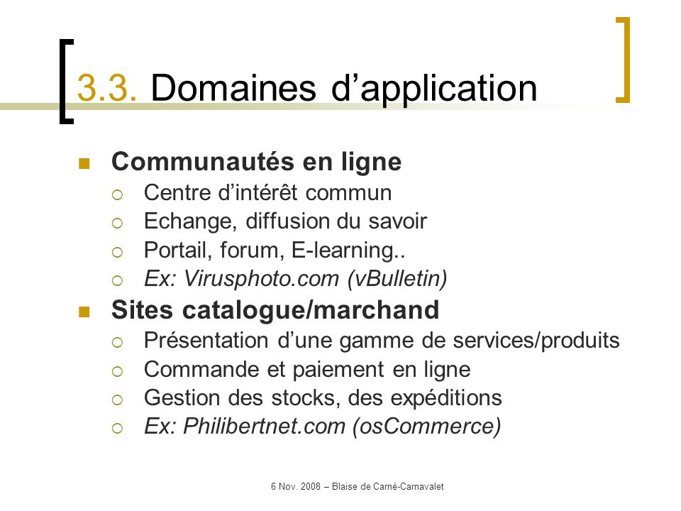 3.3. Domaines d'application