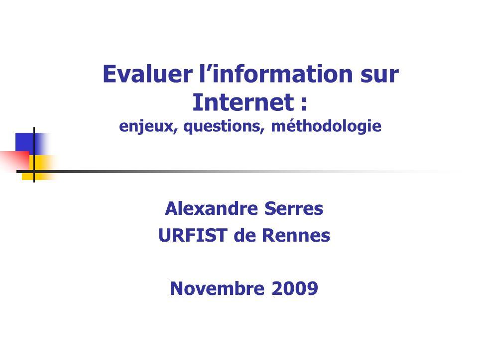 Evaluer l'information sur Internet : enjeux, questions, méthodologie