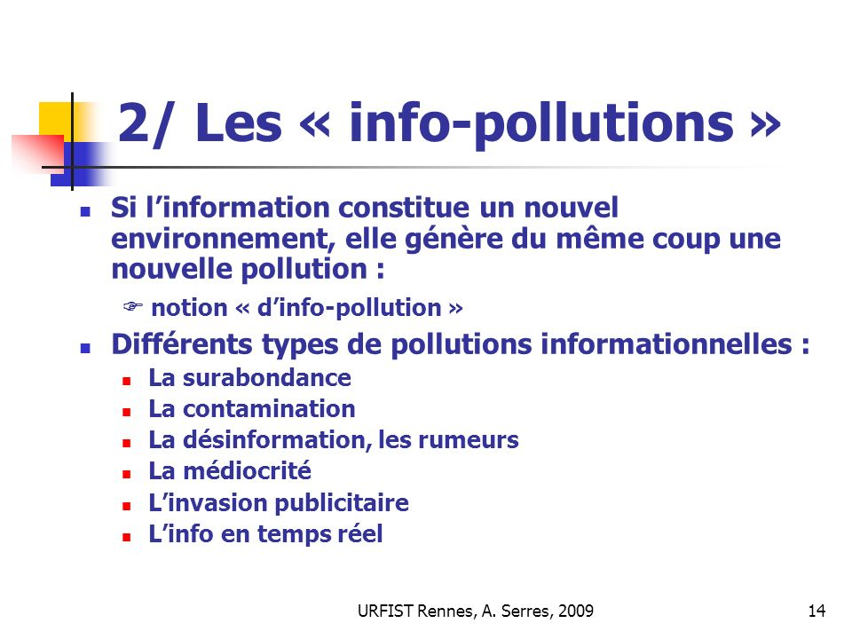 2/ Les « info-pollutions »