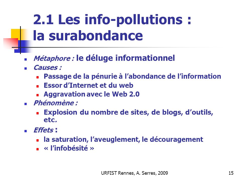 2.1 Les info-pollutions : la surabondance