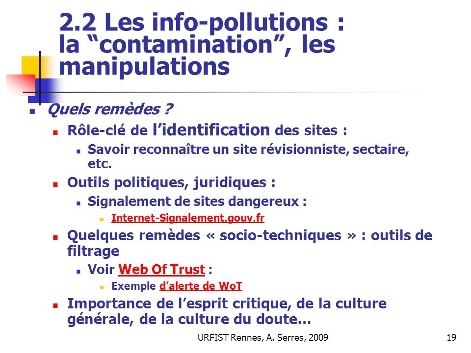 2.2 Les info-pollutions : la contamination , les manipulations