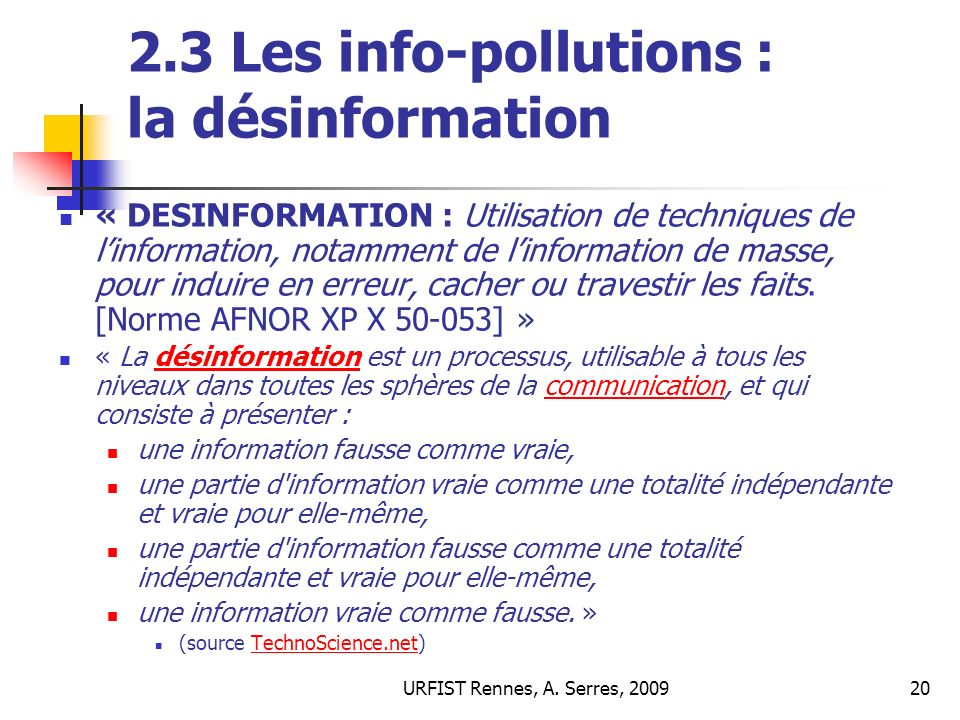2.3 Les info-pollutions : la désinformation