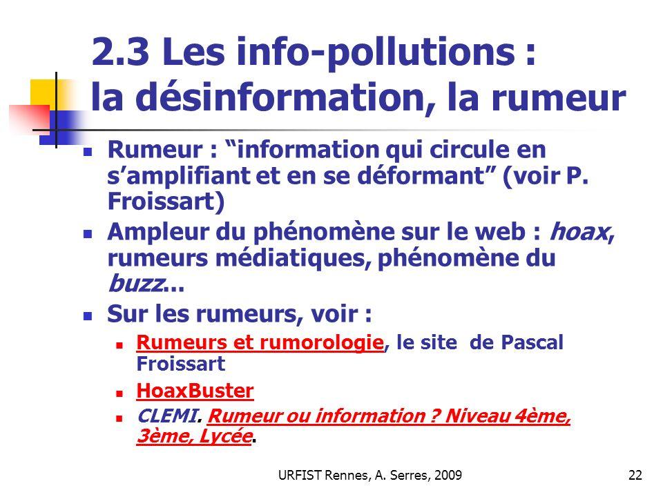 2.3 Les info-pollutions : la désinformation, la rumeur